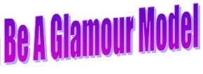 Want to be a Glamour model